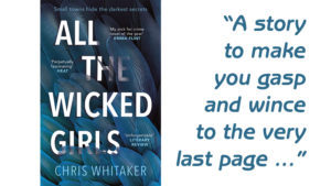book cover of All The Wicked girls by Chris Whitaker