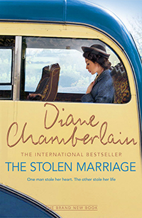 The Stolen Marriage Diane Chamberlain book cover