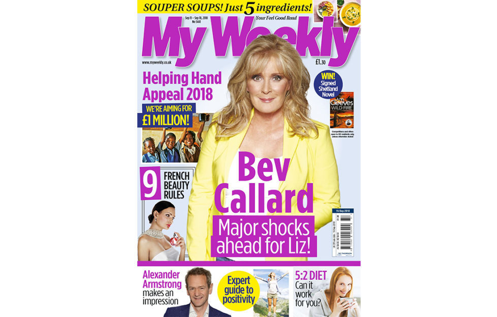 My Weekly latest issue September 11 with Bev Callard of Coronation Street and Helping Hand appeal launch