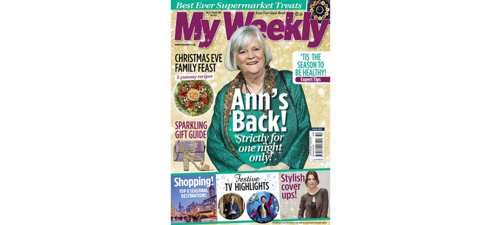 My Weekly latest issue december 11, 2018 with Ann Widdecombe and family feast recipes