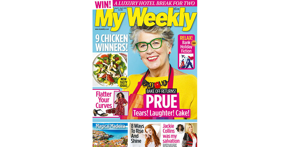 Cover of my weekly latest issue august 20 with prue leith and chicken cookery