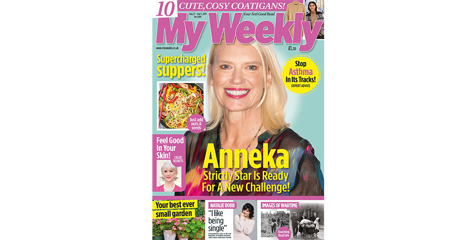 Cover of My Weekly latest issue August 27, 2019, with Anneka Rice and supercharged suppers cookery