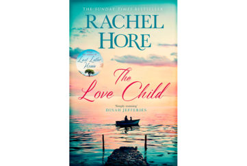 Cover of The Love Child by Rachel Hore - view from a jetty at sunset to a small boat silhouetted against a pink and gold sky