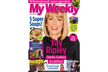 Cover of My Weekly latest issue with Faye Ripley and soup recipes